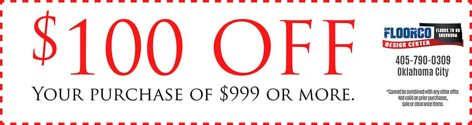 Get $100 off purchases of $999 or more at FloorCo Design Center in Oklahoma City