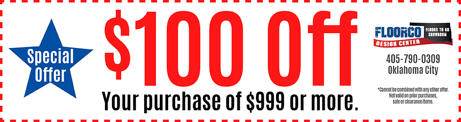 Save $100 off your purchase of $999 or more at Floorco Design Center in OKC!
